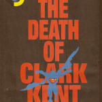 Ad- Death of Clark Kent 100 Issue
